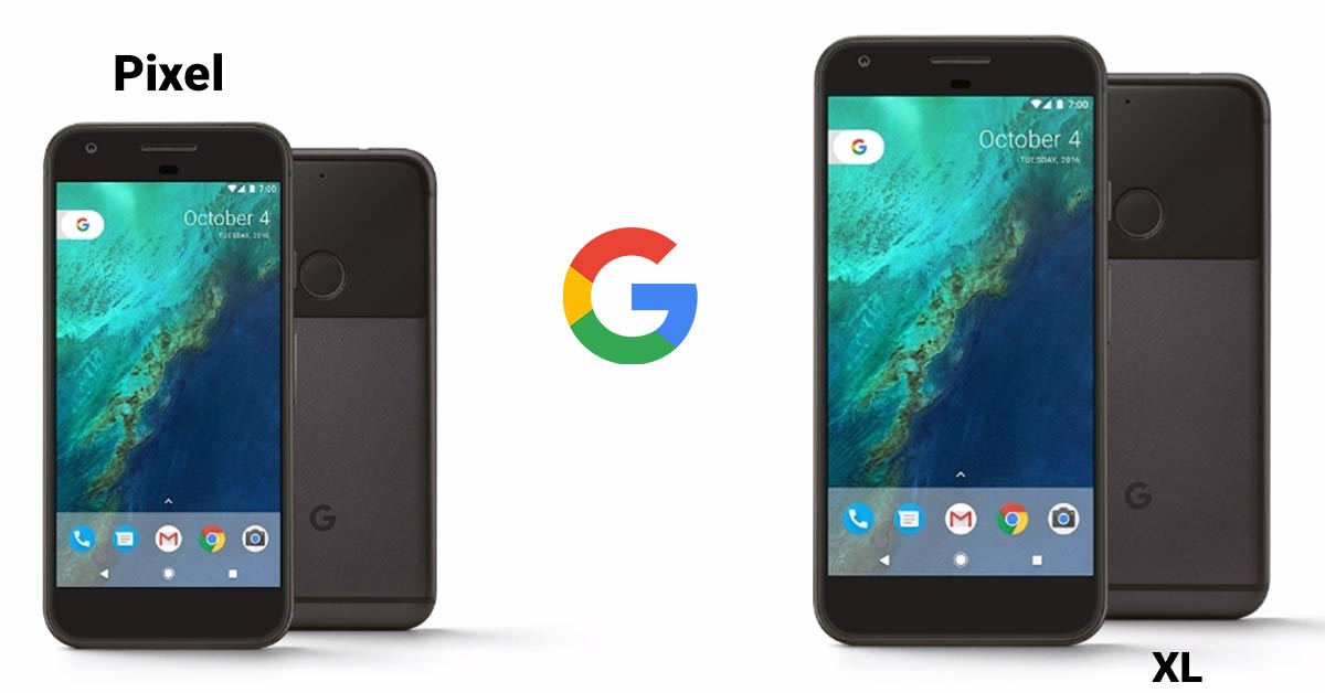 Google Pixel and Google Xl